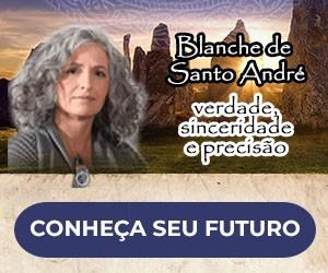 Blanche de Santo André - Conheça o seu futuro!